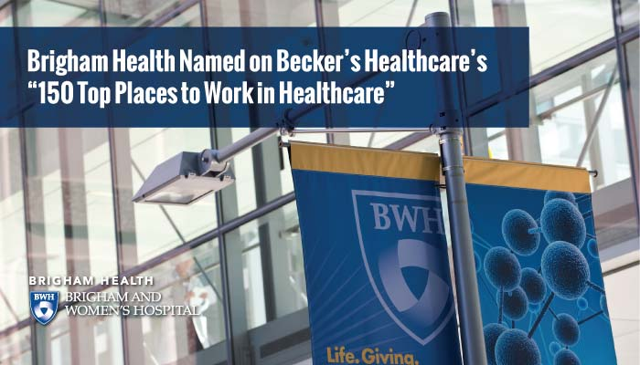 Brigham Health Named 150 Top Places to Work in Healthcare